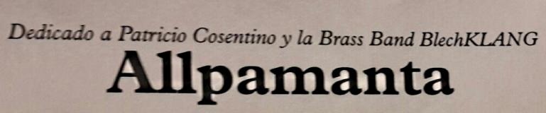 Allpamanta von Ignacio Freijo für Brass Band BlechKLANG