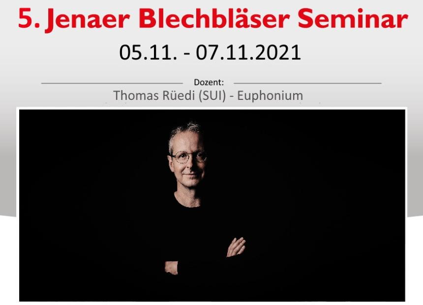 5. Jenaer Blechbläserseminar mit Thomas Rüedi